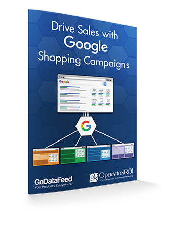 OperationROI Drive Sales with Google Shopping