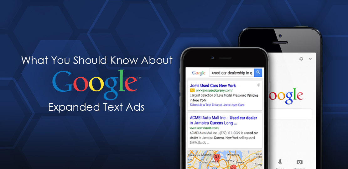 What You Should Know About Google Expanded Text Ads