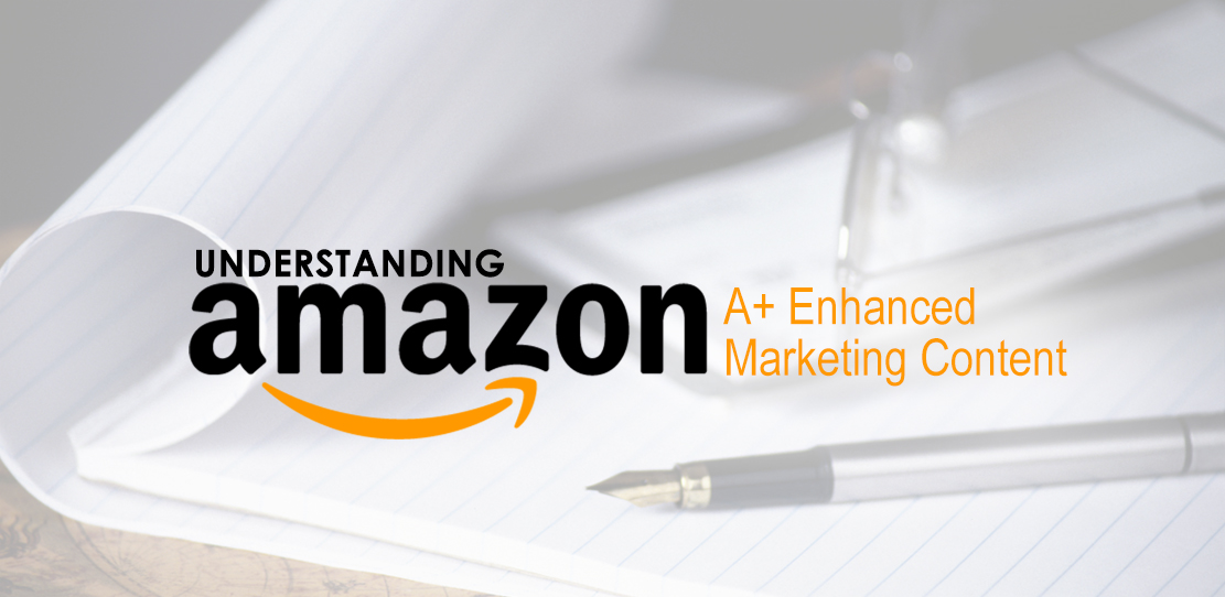Understanding Amazon A+ Pages