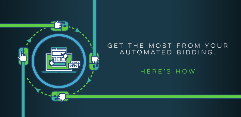 Get The Most From Your Automated Bidding