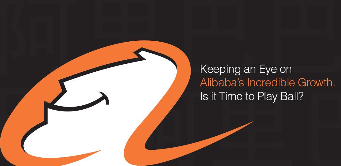 Keeping an Eye on Alibaba's Incredible Growth