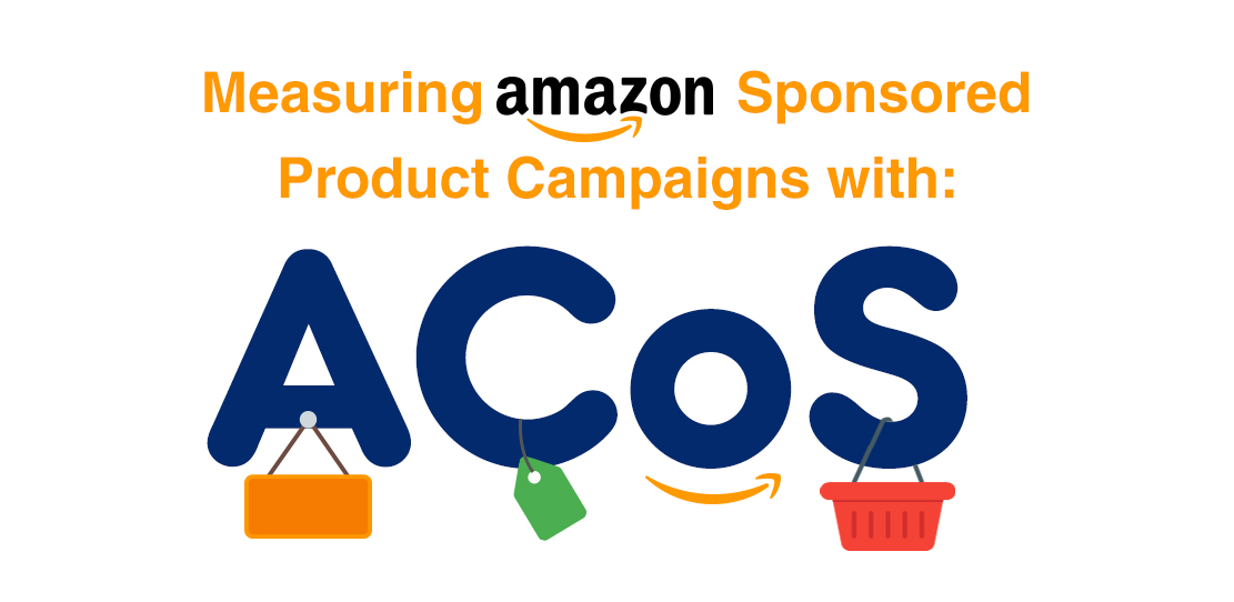 Calculating Advertising Cost Of Sale (ACoS) On Amazon