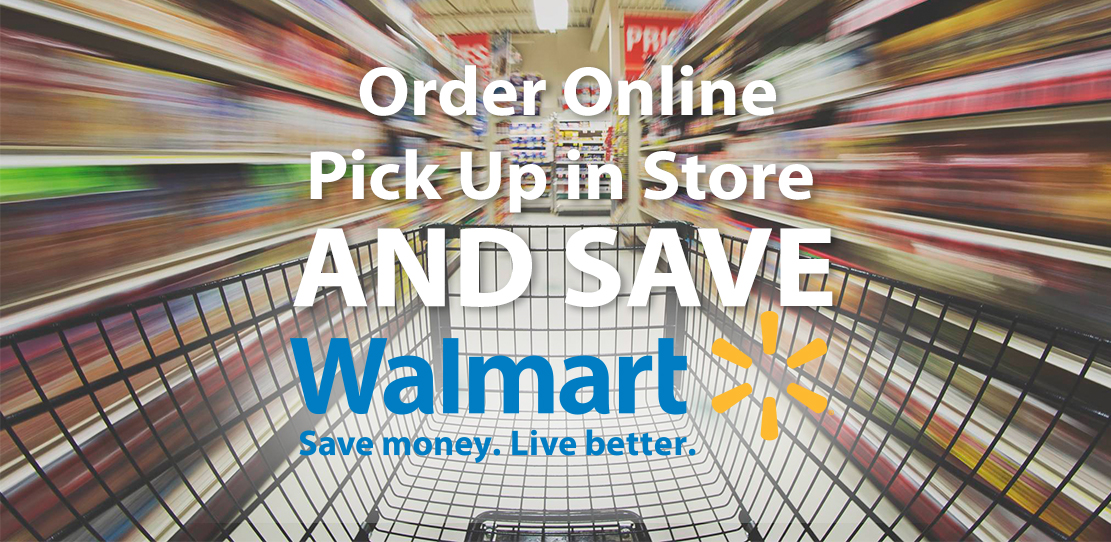 Save Money with Walmart In Store Pickup