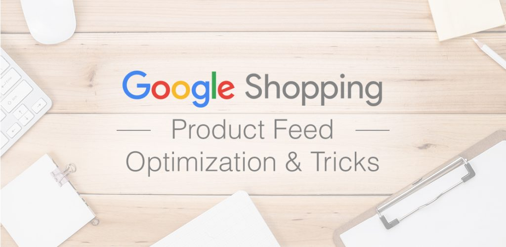 Google Shopping Tips