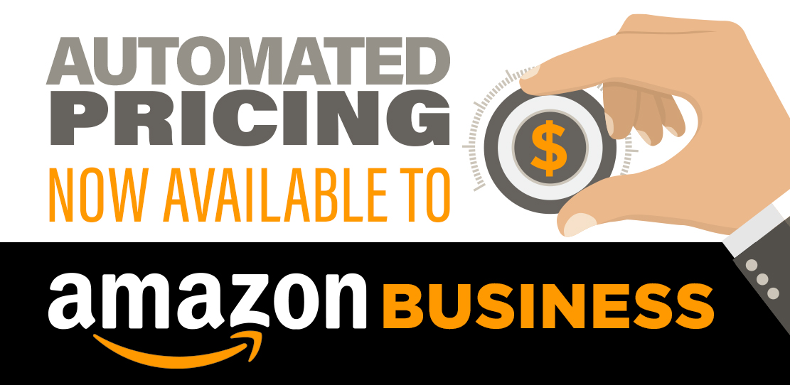 Automated Pricing Now Available to Amazon Business Sellers